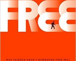 free why science hasnt disproved free will